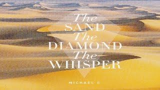 Michael E - The Sand * The Diamond * The Whisper (Taster) *k~kat chill café*  The Smooth Loft