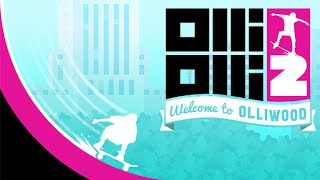 OlliOlli2: Welcome to Olliwood - PC Launch Trailer