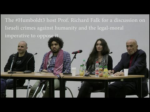 Richard Falk And The #Humboldt3 - Podium Discussion And Q\u0026A