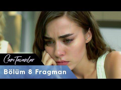 Cam Tavanlar 8. Bölüm Fragman