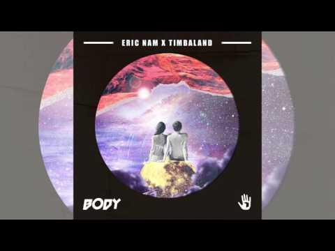 [Single] Eric Nam, Timbaland – BODY