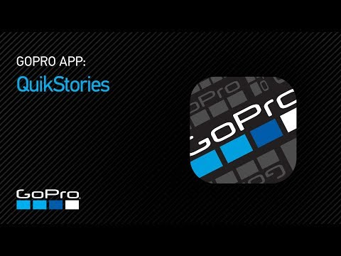 GoPro: Get Started with QuikStories