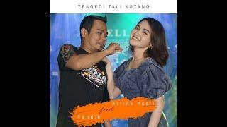 Fendik feat. Arlida - Tragedi Tali Kotang [OFFICIAL]