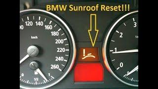 Sunroof Won't Close! No Problem! Reset Your BMW Sunroof!!