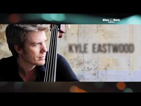 KYLE EASTWOOD : BLUE NOTE TOKY...