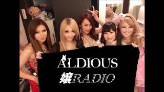 ALDIOUSの 【嬢RADIO】 2019.01.01