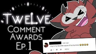 Twelve Comment Awards: Episode 1