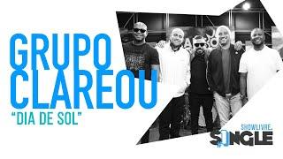 Baixar Grupo Clareou - Dia De Sol - Ao Vivo no Estúdio Showlivre 2019.
