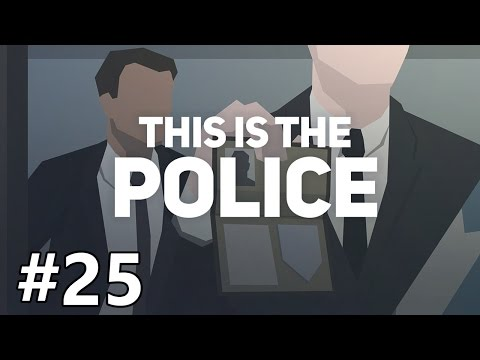 This Is The Police - Trust - PART #25