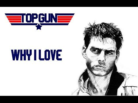 Why I Love: Top Gun