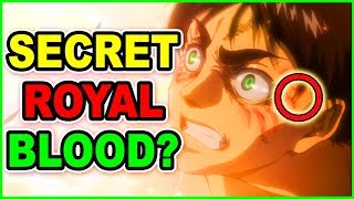 DOES EREN Jaeger Have ROYAL BLOOD? Attack on Titan Anime Theory