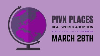 PIVX Places: Examples of Real World Adoption - PIVX Roundtable #4