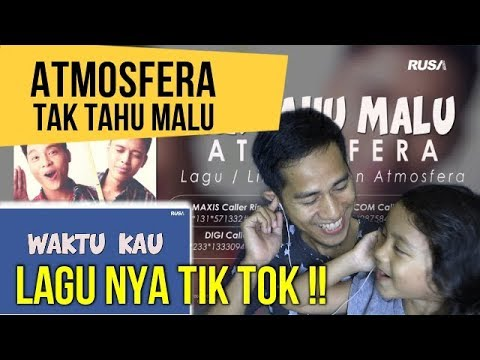 ATMOSFERA  TAK TAHU MALU || MV REACTION #116