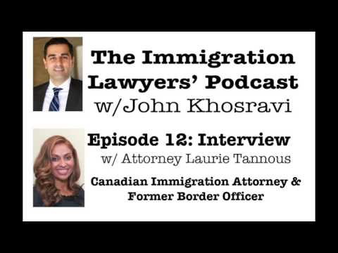 [PODCAST] Interview with Canadian Immigration Attorney Laurie Tannous (ILP012)