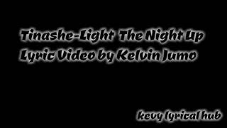 Baixar TINASHE-LIGHT THE NIGHT UP |LYRIC VIDEO|