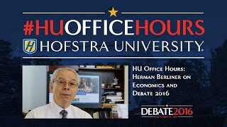 Economics and Debate 2016: HU Office Hours with Herman Berliner