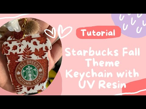How To Make A Starbucks Fall Theme Keychain with UV Resin