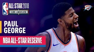 Paul George All-Star Reserve | Best Highlights 2017-2018
