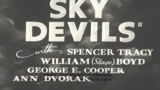 1932 TRAILER FOR SPENCER TRACY'S SKY DEVILS 3099