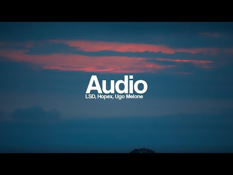 LSD - Audio ft. Sia, Diplo, Labrinth [Bass Boosted] (HOPEX & Ugo Melone Remix)