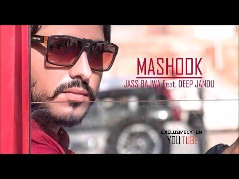 Mashook-Jass Bajwa Feat. Deep Jandu    Crown Records    Latest Punjabi Song 2016