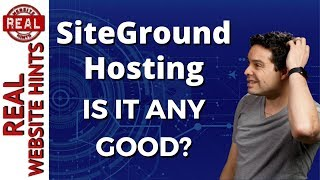 SiteGround Review. Is SiteGround The Best Website Hosting Or The Best WordPress Hosting 2018
