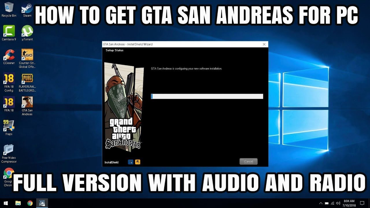 How To Get GTA San Andreas For PC Full Version With Audio & Radio