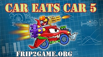 Car Eats Car 5 Deluxe Game Play Online All Level