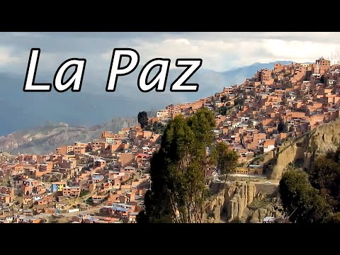 La Paz, Bolivia, panorama and points of interest