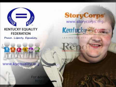 Kentucky Equality Federation and StoryCorps - Will Taylor - Growing Up Gay in Appalachia