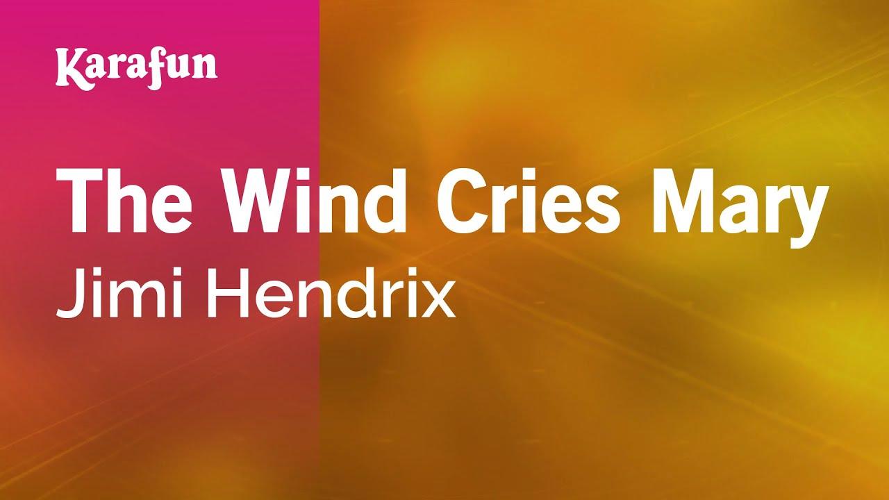 Karaoke The Wind Cries Mary