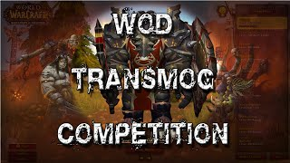 Warlords of Draenor Transmog Competition