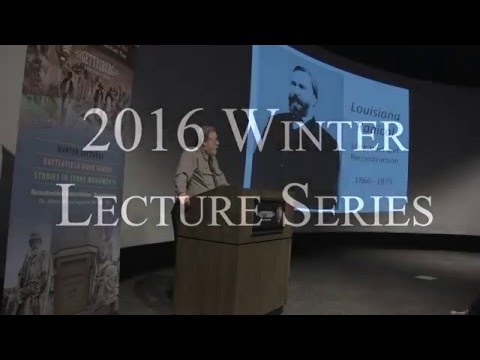 Louisiana Radical: James Longstreet and Reconstruction (Lecture)