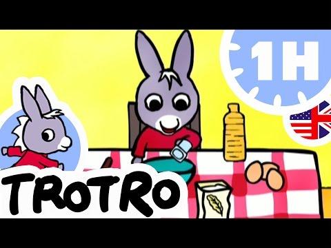 TROTRO - 1 hour - Compilation #01 - Trotro the cook