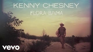 Kenny Chesney - Flora-Bama (Audio)