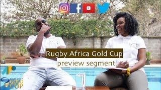 Official Podcast for the 2018 Rugby Africa Gold Cup;Preview Show