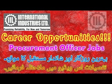 Procurement Officer Jobs | international industries limited | IIL Jobs