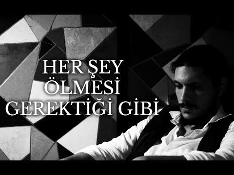 HER ŞEY ÖLMESİ GEREKTİĞİ GİBİ Tanıtım Filmi
