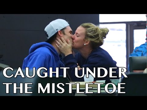 Caught Under The Mistletoe Prank!