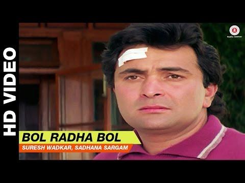 Bol Radha Bol (Title Track)  | Suresh Wadkar, Sadhana Sargam | Juhi Chawla & Rishi Kapoor