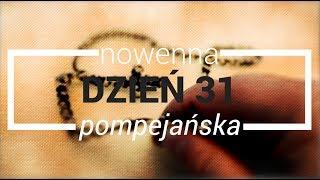 Nowenna pompejańska - dzień 31