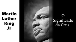 Baixar Significado da Cruz de Martin Luther King