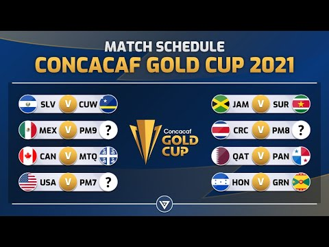 MATCH SCHEDULE: CONCACAF GOLD CUP 2021 – GROUP STAGE | JunGSa Football