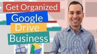 How To Organize Google Drive For Entrepreneurs | Organize Your Business Files Using Google Drive