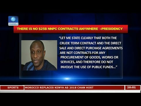 There Is No $25B NNPC Contracts Anywhere - Presidency Pt.1  Politics Today 