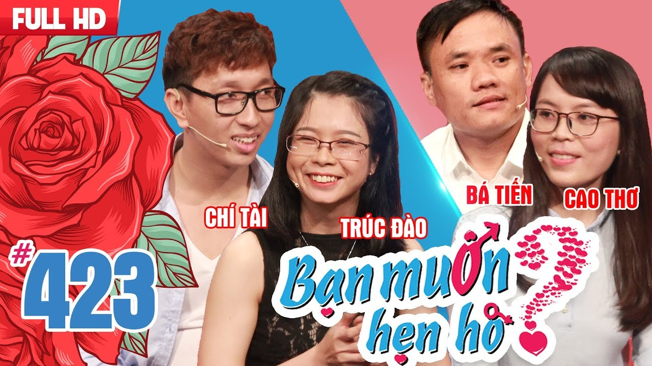 BẠN MUỐN HẸN HÒ #423 UNCUT | Chí Tài - trai đẹp VIỆT KIỀU PHÁP khăn gói về Việt Nam tìm người yêu ?