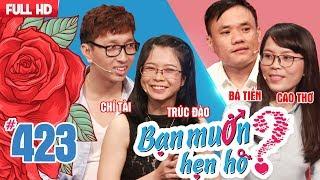 Download Video BẠN MUỐN HẸN HÒ #423 UNCUT | Chí Tài - trai đẹp VIỆT KIỀU PHÁP khăn gói về Việt Nam tìm người yêu 😍 MP3 3GP MP4