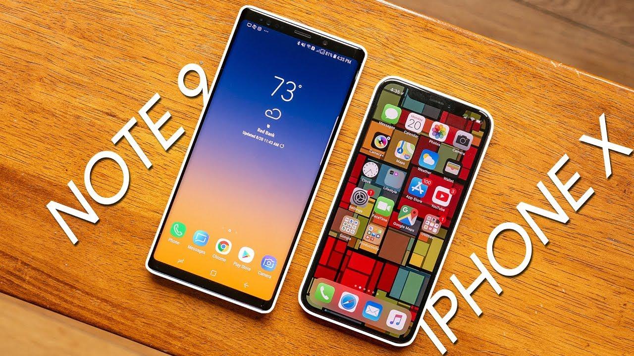 Samsung Galaxy Note 9 Vs Apple Iphone X Youtube