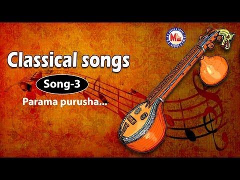 Parama purusha - Classical Songs