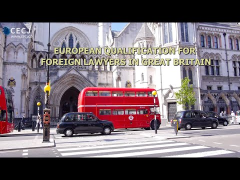 European Qualification for Foreign Lawyers in Great Britain